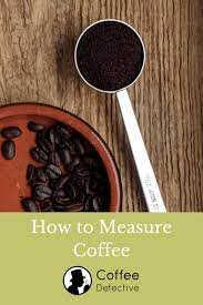 How to make starbucks coffee 12 s with pictures wikihow. How To Measure Coffee And Make A Perfect Cup Of Coffee