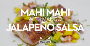 Mahi Mahi with Mango Jalapeno Salsa ...