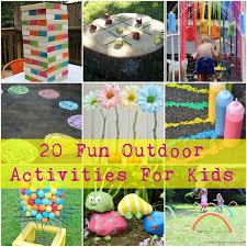 outdoor activities for kids. 20-Fun-Outdoor-Activities-For-Kids.jpg Outdoor Activities For Kids T