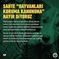 """Türkiye İşçi Partisi on Twitter: """"TİP olarak, sömürünün her türüne karşı  olduğumuzun altını bir kez daha çiziyor, yaşam hakkı savunucularının haklı  beklentilerini karşılamaktan aciz 5199 sayılı Hayvanları Koruma Kanunu ile  Türk Ceza"""