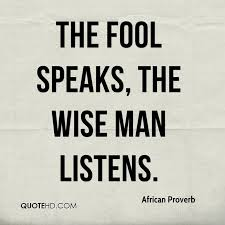 Fool Quotes Stunning African Proverb Quotes QuoteHD