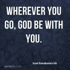 Image result for be with god