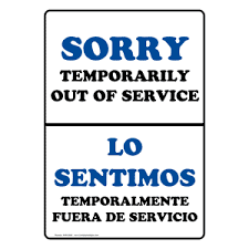 Sorry Temporarily Out Of Service Bilingual Sign Nhb Restrooms