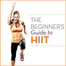 read the beginner s guide to hiit and start torching calories and burning muscle