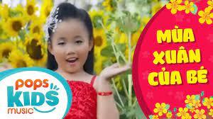 Mùa Xuân Của Bé - Nhật Lan Vy | Nhạc Thiếu Nhi Vui Nhộn - YouTube