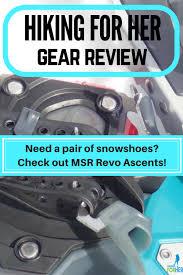 Msr Snowshoe Review Womens Revo Ascent
