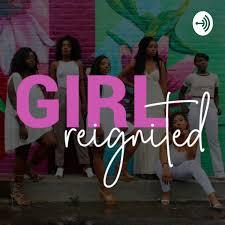 Girl Reignited
