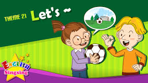 Theme 21. Let's - <b>Let's play</b> soccer. | ESL Song & Story - Learning ...