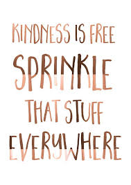 Quote Cool COPPER foil print Kindness is free Sprinkle that stuff