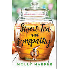 Sweet Tea And Sympathy Southern Eclectic 1 By Molly Harper