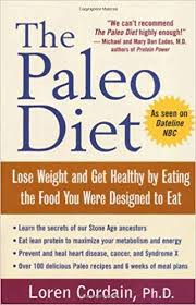 Buy The Paleo Diet Lose Weight And Get Healthy By Eating