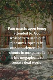 Powerful God Whispers To Us In Our Pleasures Quote Best Quotes
