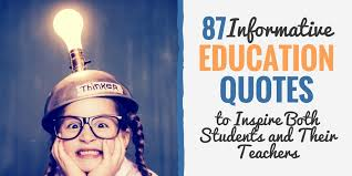 40 Informative Education Quotes To Inspire Both Students Their Extraordinary Informative Wise Quotes