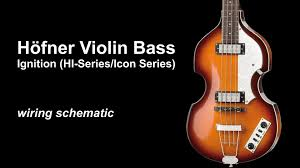 höfner violin b bass ignition icon hi series wiring schematic höfner violin b bass ignition icon hi series wiring schematic for mods cf beatle bass 500 1