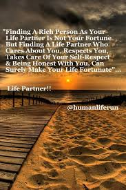 Life Partner Quotes Cool Life Partner Quotes True Life Partner Finding A Rich Person