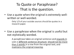 Ppt To Quote Or Paraphrase That Is The Question