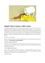 This certainly wasn't part of your morning plan! Simple Tip To Remove Coffee Stains