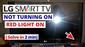 Lg Tv Red Light Keeps Blinking How To Fix Lg Tv Not Turning On Red Light On Quick Solve In 2 Minutes