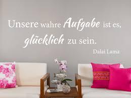 Wandtattoo Unsere Wahre Aufgabe Ist Es Zitat Dalai Lama Tocut