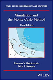Simulation And The Monte Carlo Method Wiley Series In