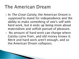 the great gatsby notes 10  in the great gatsby the american dream