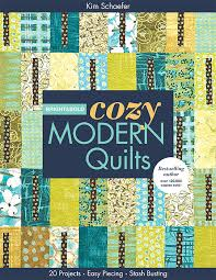& Bold Cozy Modern Quilts: 20 Projects • Easy Piecing • Stash ... & Bright & Bold Cozy Modern Quilts: 20 Projects • Easy Piecing • Stash  Busting by Kim Schaefer Adamdwight.com