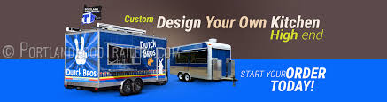 portland food trailers where great food comes home build your custom trailer