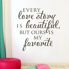 Beautiful Wall Quotes Best of Vinyl Wall Decal Vinyl Wall Decor Every Love Story Is Beautiful