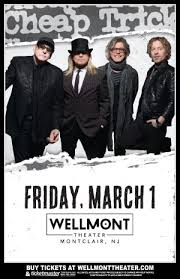 <b>Cheap Trick</b> - - The Wellmont Theater