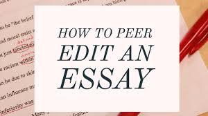 edit essay citing work in an essay esl best essay editor site  grammar girl how to peer edit an essay quick and dirty tips