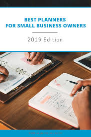 Business Day Planners Best Planners For Small Business Owners 2019 Edition One