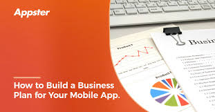 Business Plan App How To Build A Business Plan For Your Mobile App