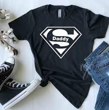To Make Shirts Super Daddy Shirt Daddy Big Daddy Sugar Daddy Go Daddy Daddy T Shirt Shirts Shirt Custom T Shirts Daddy Shirt Dads Gifts For Dad
