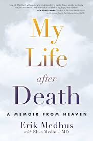 my life after death book by erik medhus elisa medhus m d  my life after death 9781582705606 hr