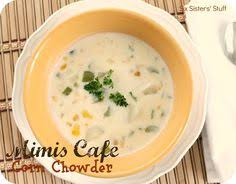 copycat mimi s cafe corn chowder from sixsistersstuff tastes just like the real thing sixsistersstuff