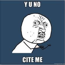 Cite For Me Y U No Cite Me Orgtheory Net