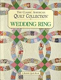Easy Double Wedding Ring Quilt: Made Quick & Easy: Monna ... & The Classic American Quilt Collection: Wedding Ring Adamdwight.com