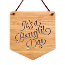 it s a beautiful day wall hanging wood pennant wood banner laser cut banner wall art wall hanging motivational poster wall decor art by cabin on  on laser cut wall art nz with it s a beautiful day wall hanging wood pennant wood banner laser