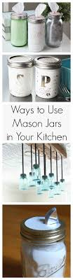 Diy Kitchen Decorating 17 Best Ideas About Mason Jar Kitchen Decor On Pinterest Rustic