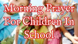 Image result for school morning prayer