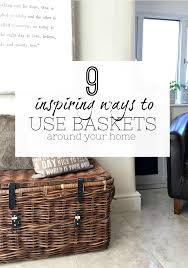 One Design Home Baskets 9 Inspiring Ideas For Using Baskets As Storage In Your Home