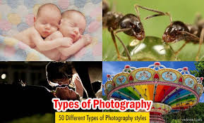 Types Of Photography 50 Different Types Of Photography Styles With Examples For