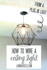 lamps plus ceiling light plug in ceiling lighting plug in ceiling lights how to wire a lamps plus