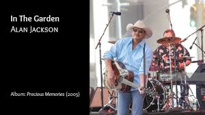 in the garden alan jackson s