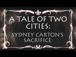 a tale of two cities sydney carton s sacrifice