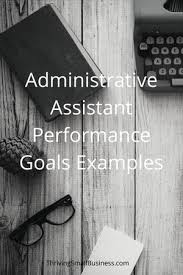 Objective For Office Assistant Classy Administrative Assistant Performance Goals Examples