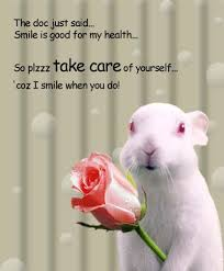 Take Good Care Of Yourself Quotes Best Of The Doc Just Said Smile Is Good For My Health So Plzzz Take Care