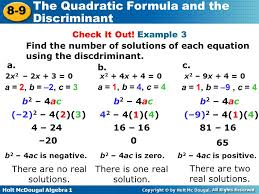 holt mcdougal algebra 1 8 9 the quadratic formula and the discriminant check it out
