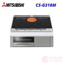 Bếp từ âm MITSUBISHI CS-G318M mặt đen hàng MỚI 100%