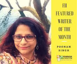 Meet Poonam Singh: FII's Featured Writer Of February | Feminism In India